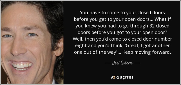 quote-you-have-to-come-to-your-closed-doors-before-you-get-to-your-open-doors-what-if-you-joel-osteen-22-18-22